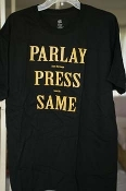 Parlay Press Same (Black shirt), size Large