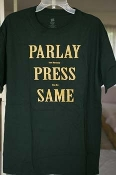 Parlay Press Same (Forest Green shirt), size large